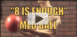 8 is enough medicine ball workout